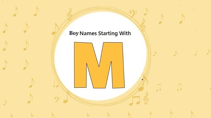 10+ Beautiful baby boy names that start with m information