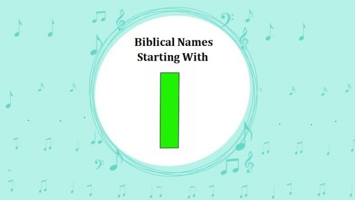 Biblical Names That Start With I
