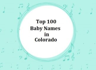 Top 100 Baby Names in Colorado with Meanings